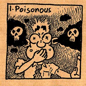 1. Poisonous