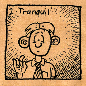 2. Tranquil