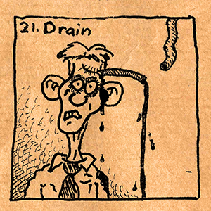 21. Drain