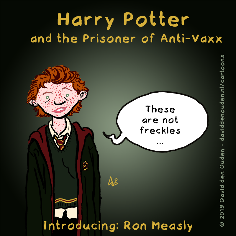 """Harry Potter and the Prisoner of Anti-Vaxx Ron Measly: """"These are not freckles..."""" Introducing Ron Measly"""